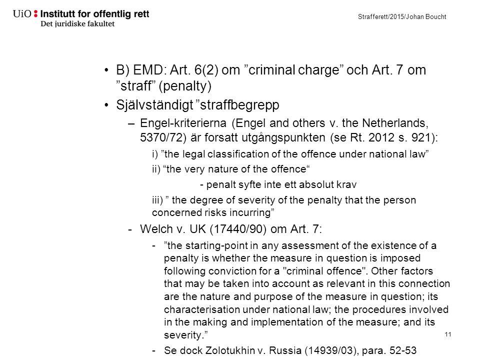 A4P7: differentiert straffebegrepp eller samma som i Art. 6-7