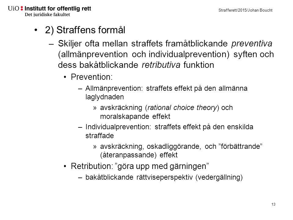 Utgångspunkten i norsk rett är adferdsregulering