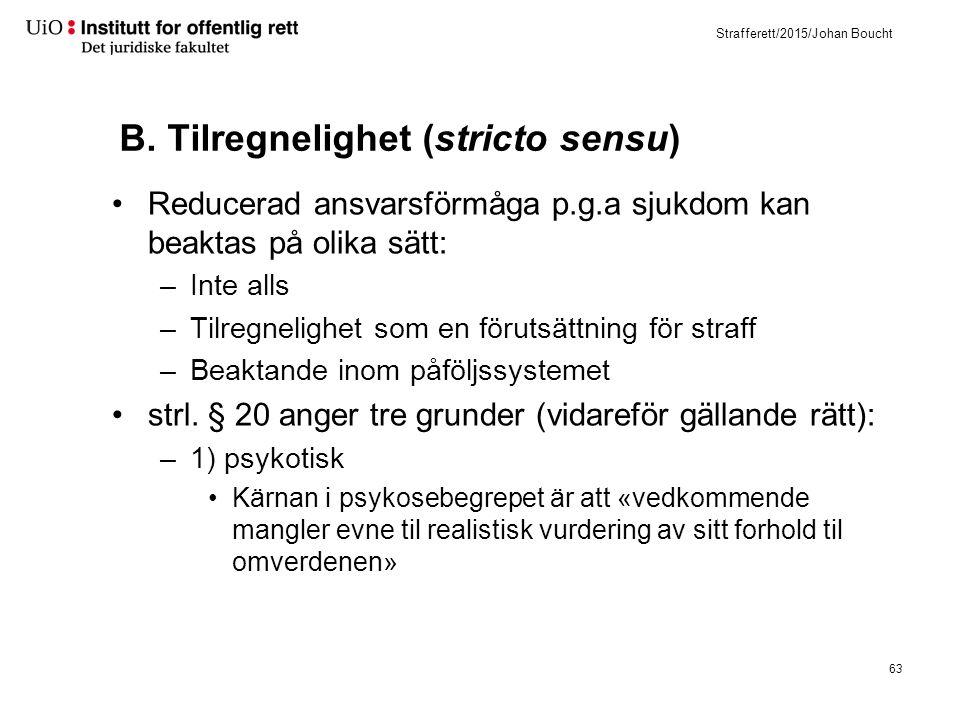 2) Psykisk utviklingshemmet i høy grad