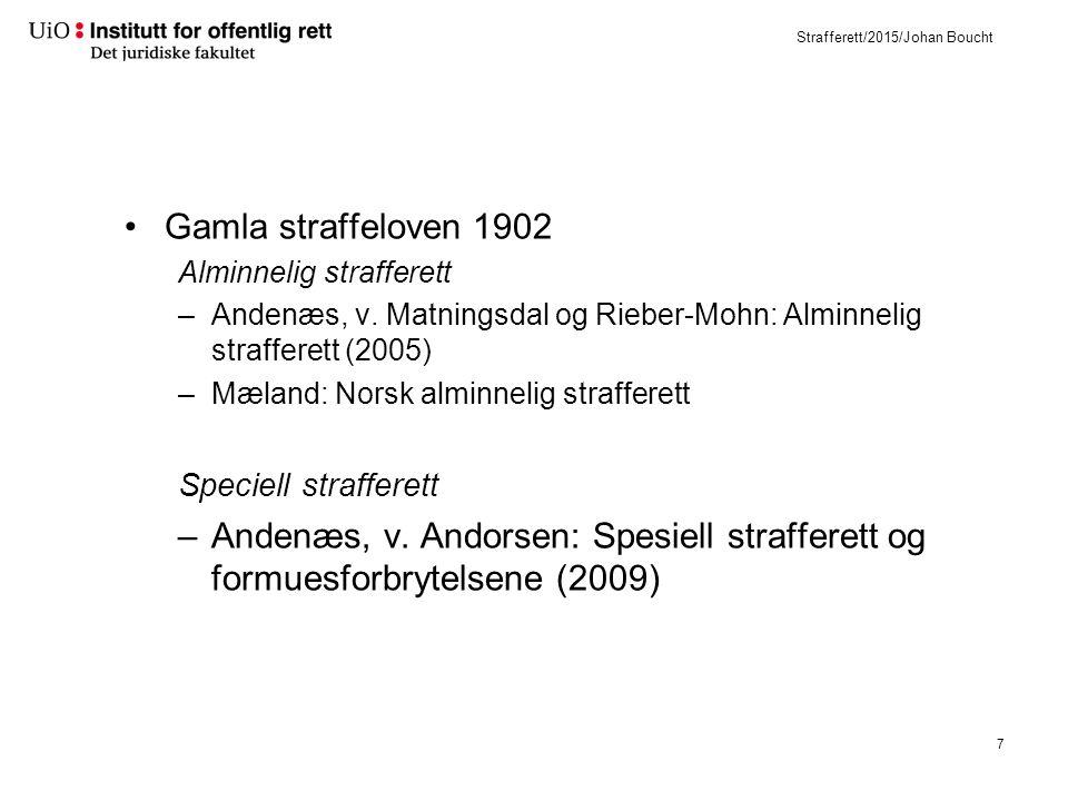 Nya straffeloven 2005 Huvudsakliga skillnader jämfört med strl. 1902