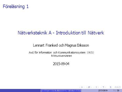 Nätverksteknik A - Introduktion till Nätverk