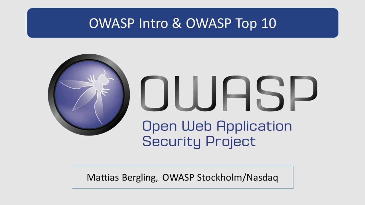 Mattias Bergling, OWASP Stockholm/Nasdaq