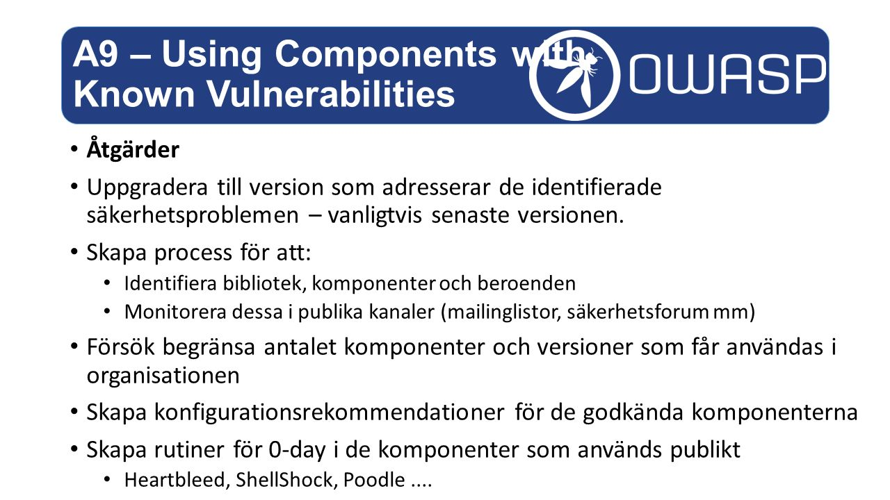 A9 – Using Components with Known Vulnerabilities