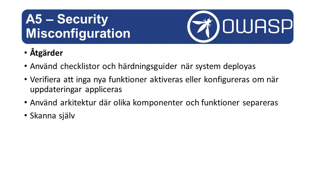 A5 – Security Misconfiguration