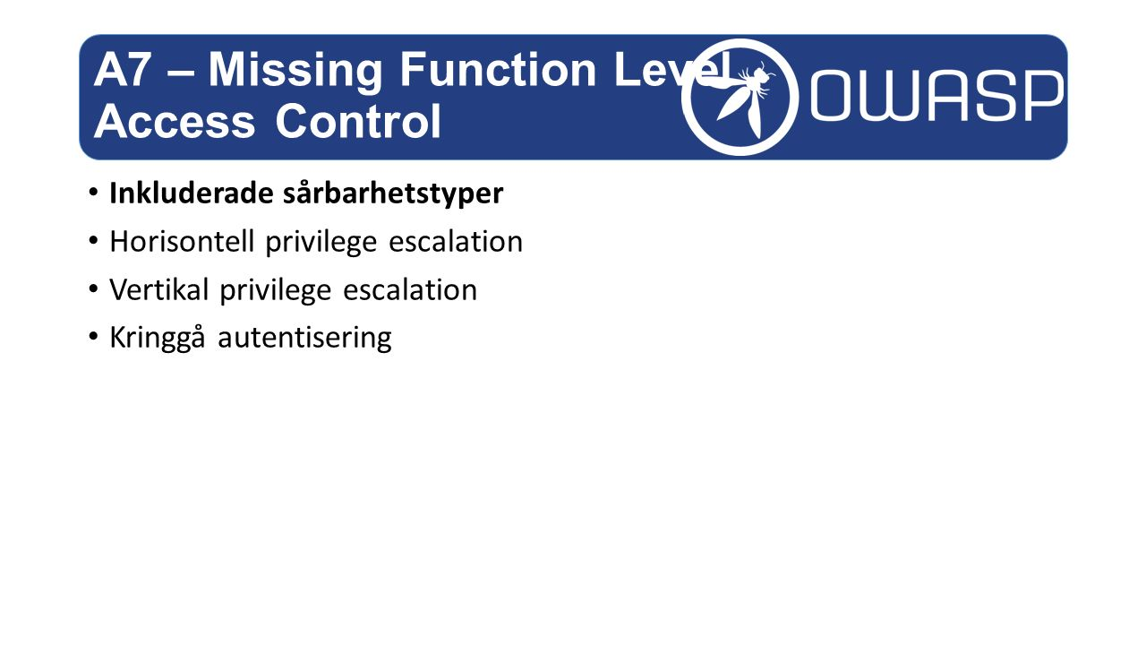 A7 – Missing Function Level Access Control