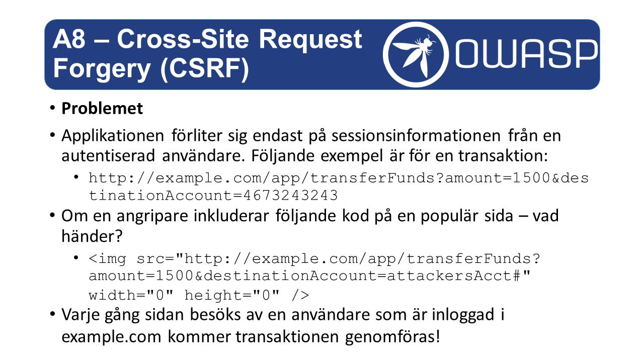A8 – Cross-Site Request Forgery (CSRF)