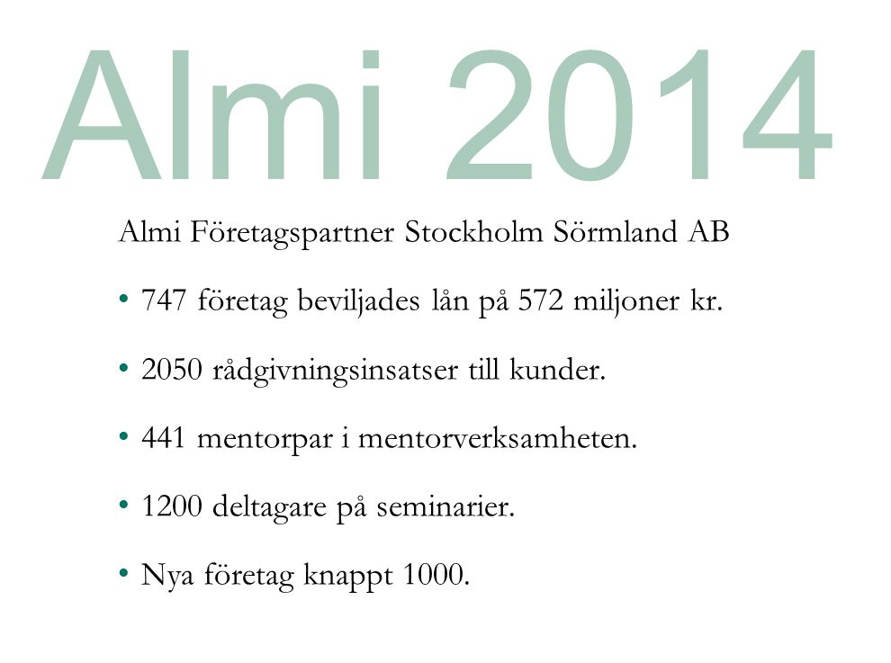 Almi 2014 Almi Företagspartner Stockholm Sörmland AB