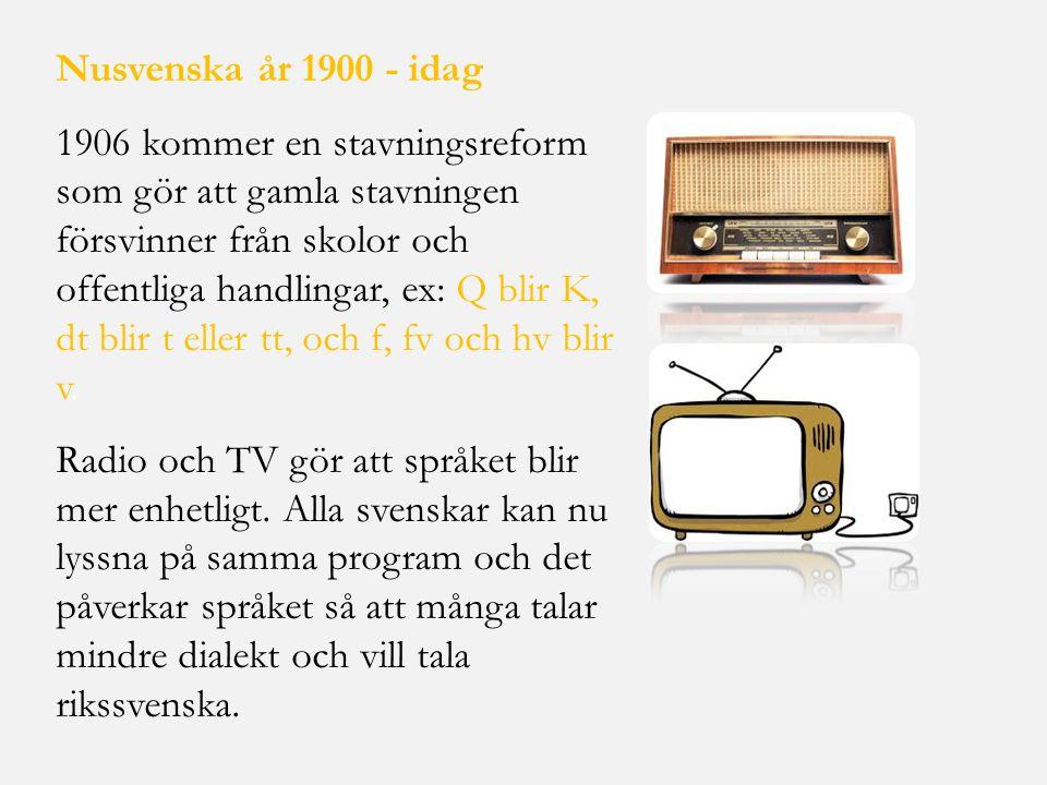Nusvenska år 1900 - idag