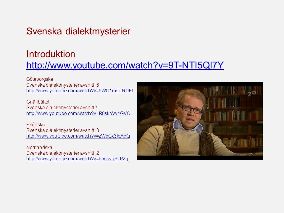 Svenska dialektmysterier Introduktion