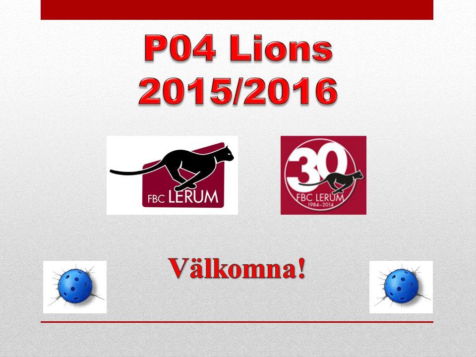 P04 Lions 2015/2016 Välkomna!