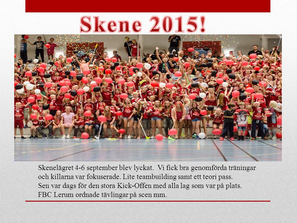 Skene 2015! Skenelägret 4-6 september blev lyckat. Vi fick bra genomförda träningar.