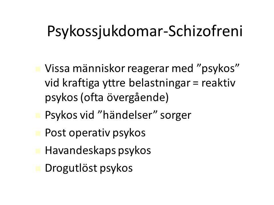 Psykossjukdomar-Schizofreni