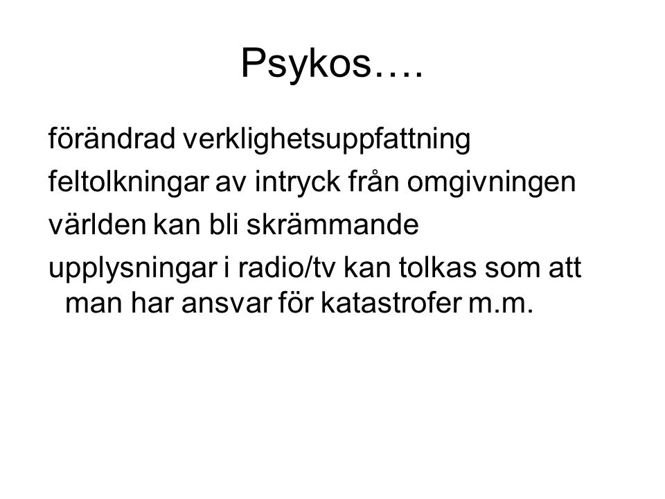 Psykos….
