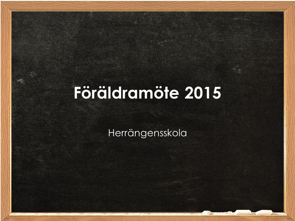 Föräldramöte 2015 Herrängensskola