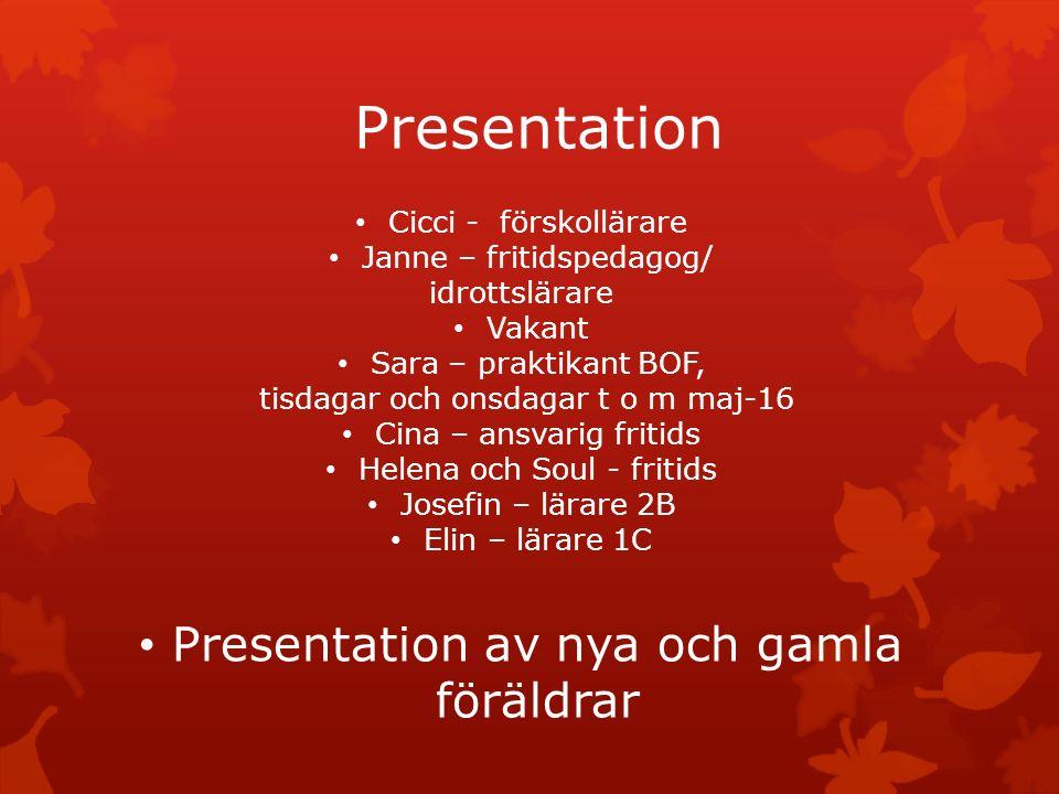 Presentation Presentation av nya och gamla föräldrar