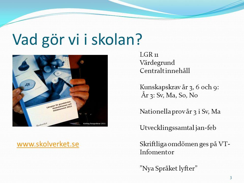 Vad gör vi i skolan www.skolverket.se LGR 11 Värdegrund