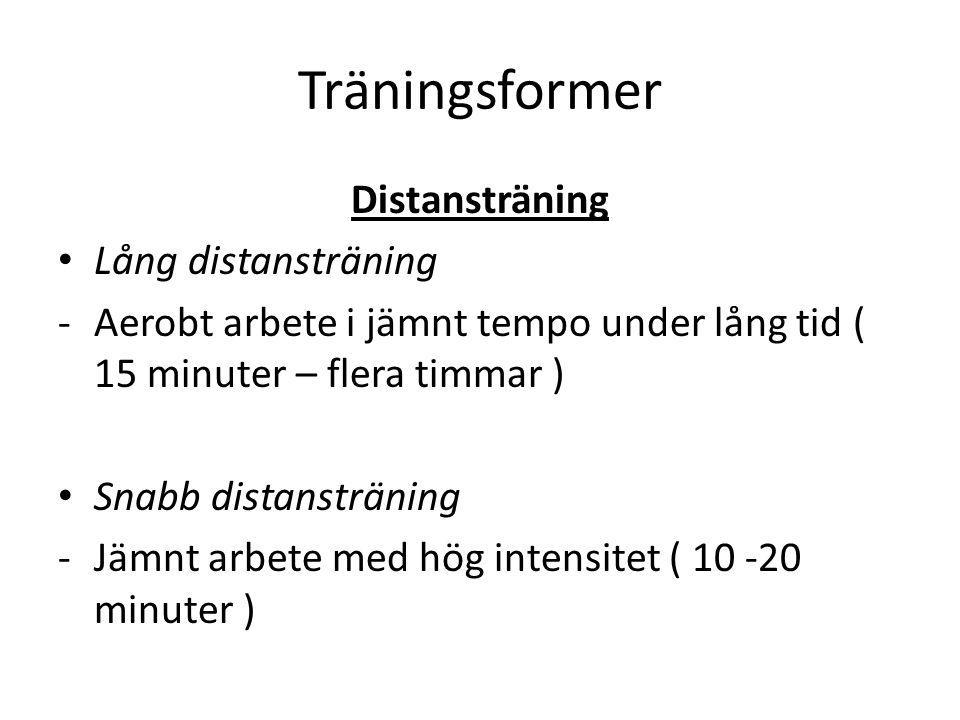 Träningsformer Distansträning Lång distansträning