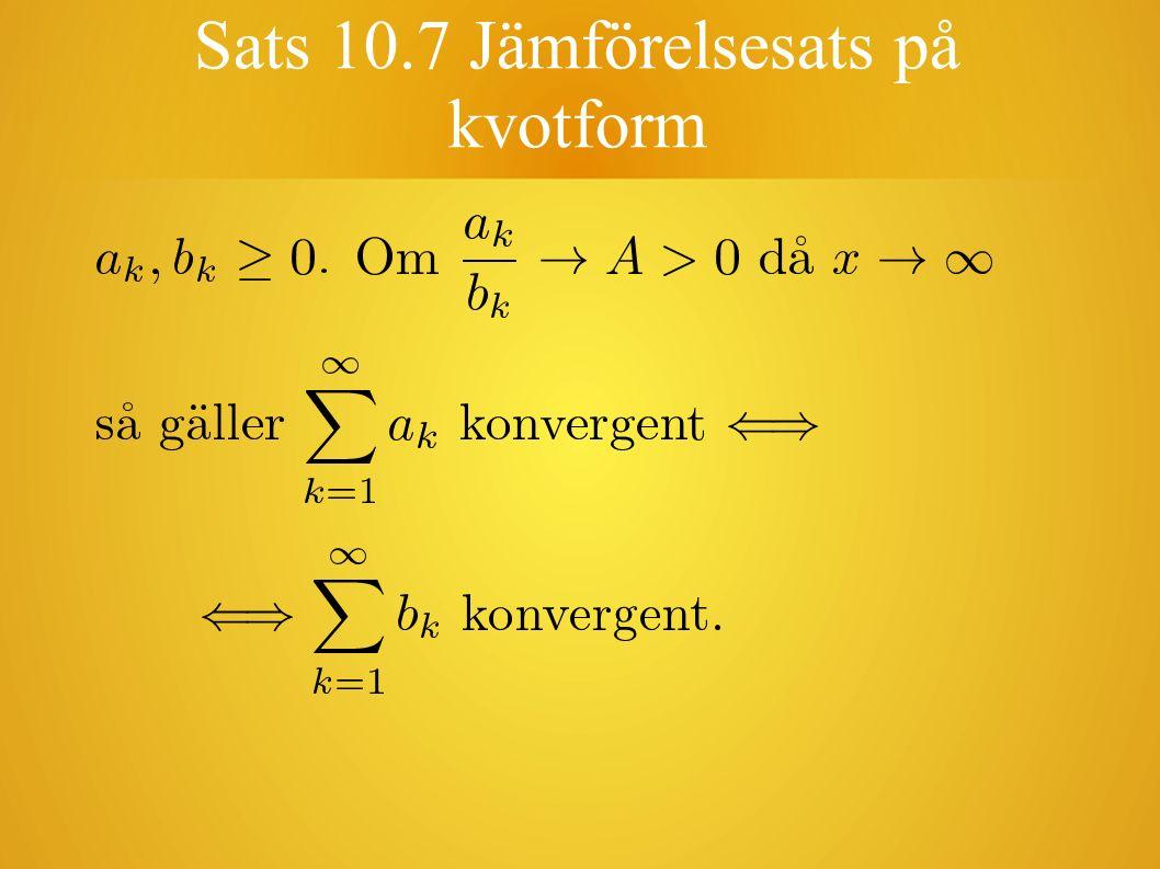 Sats 10.7 Jämförelsesats på kvotform