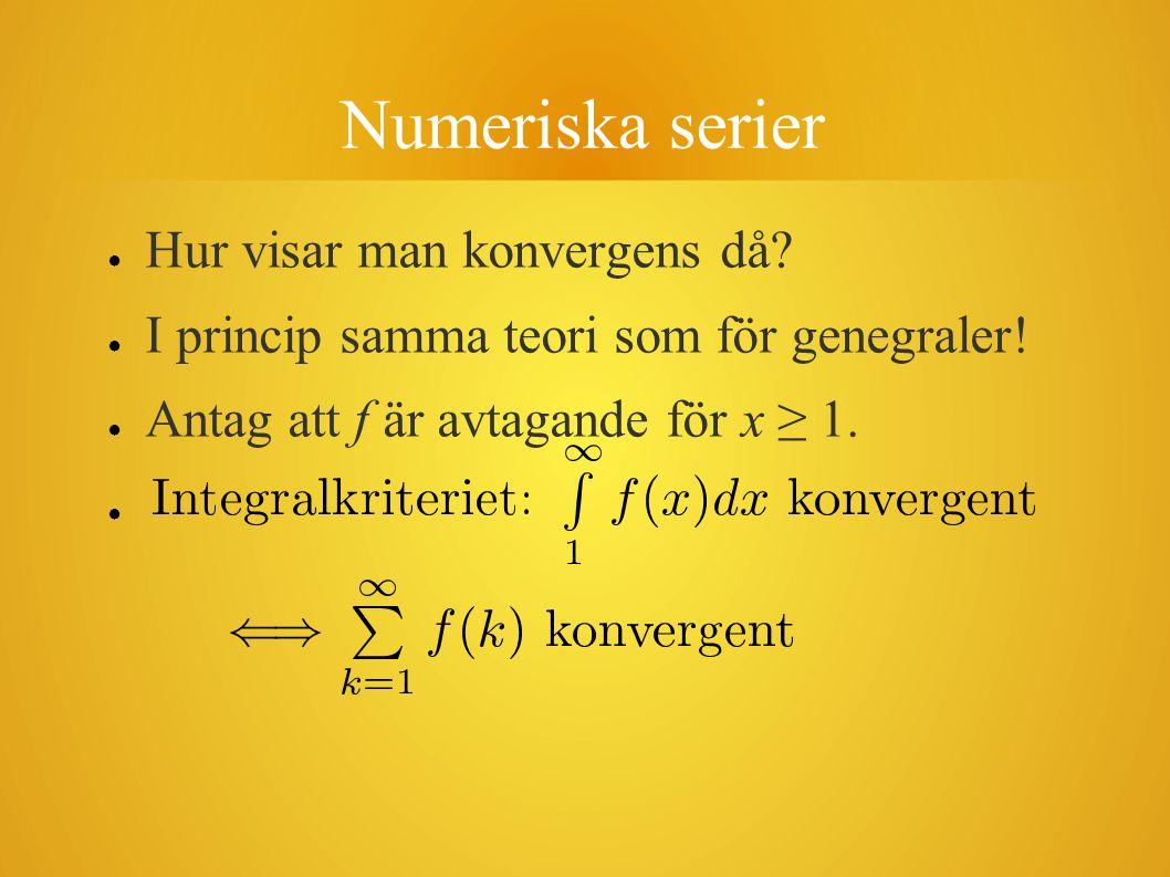 Numeriska serier Hur visar man konvergens då