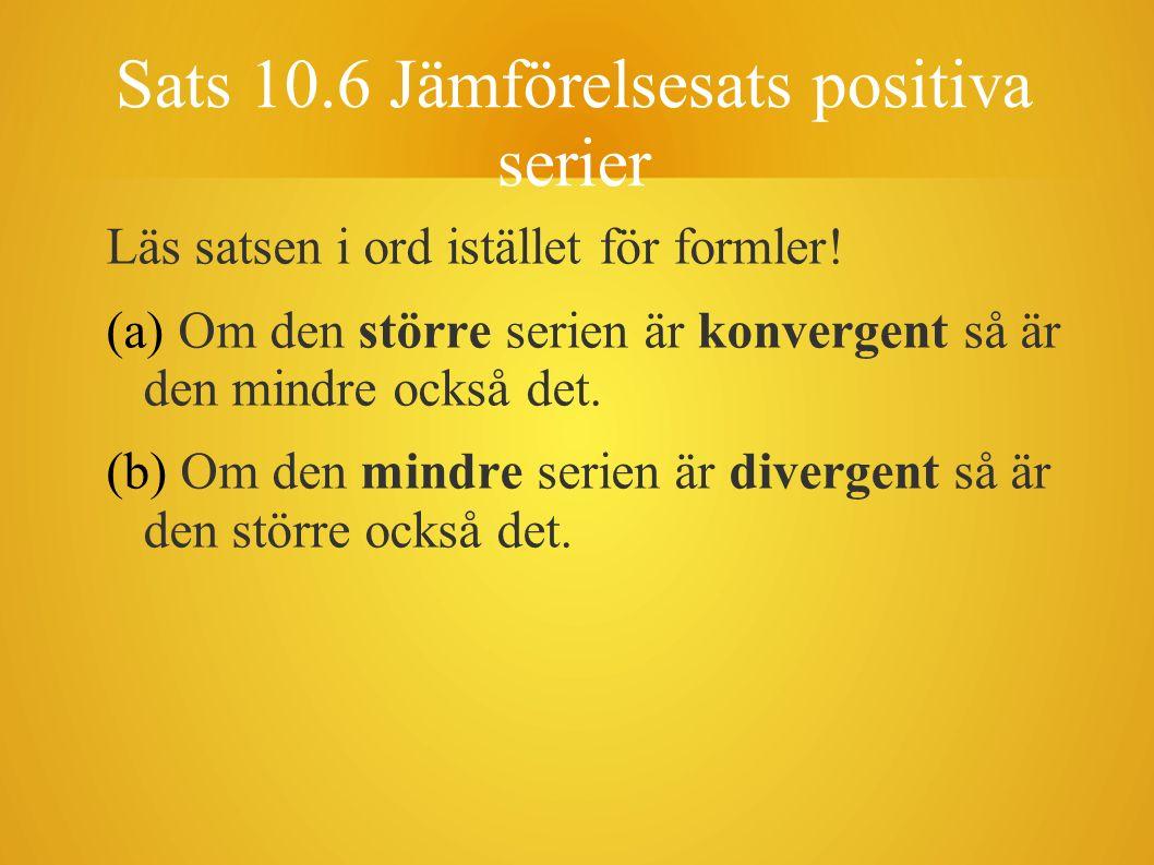 Sats 10.6 Jämförelsesats positiva serier