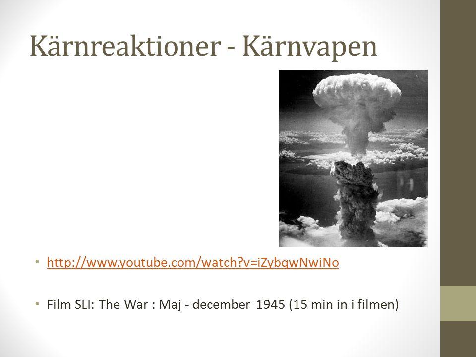 Kärnreaktioner - Kärnvapen