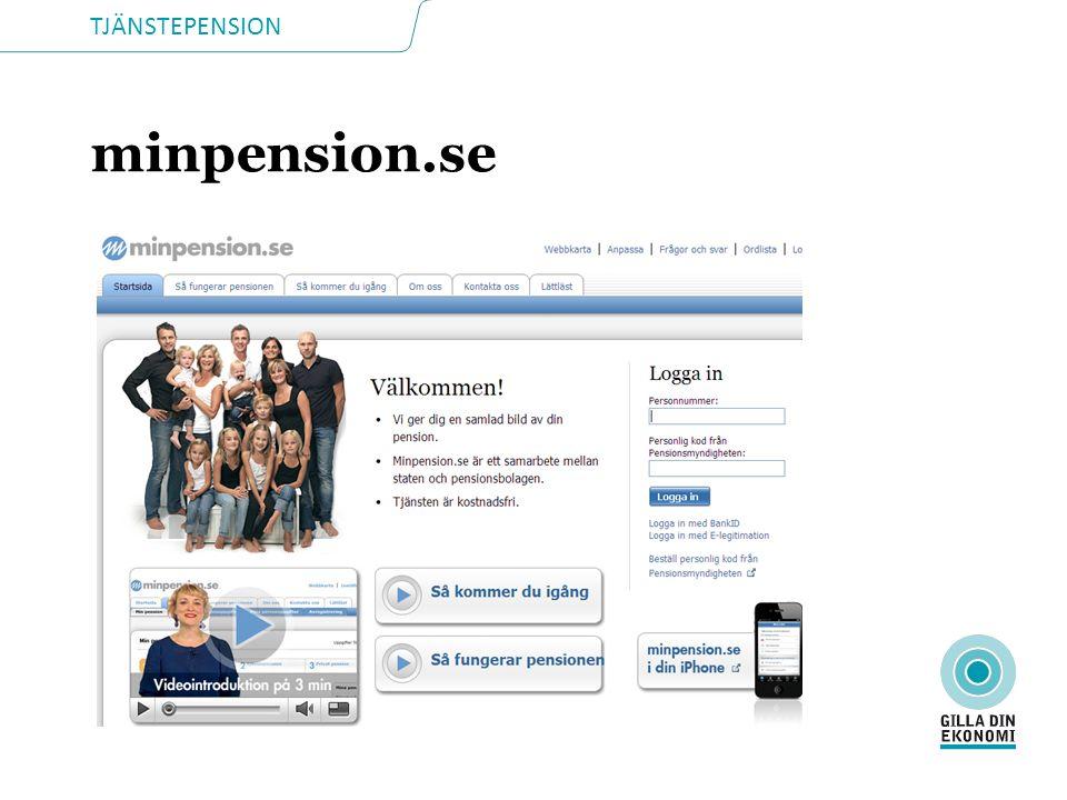 minpension.se Besök gärna även minpension.se där du kan få en god översikt över din pension.