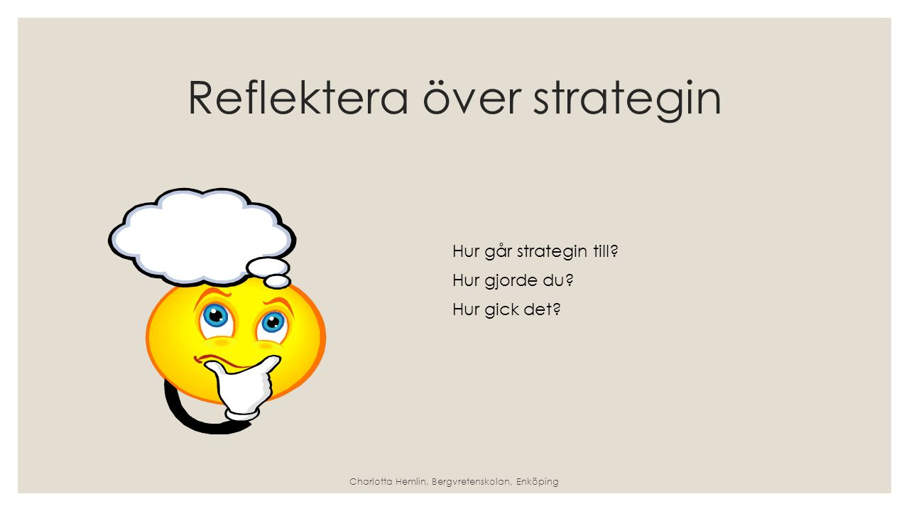 Reflektera över strategin