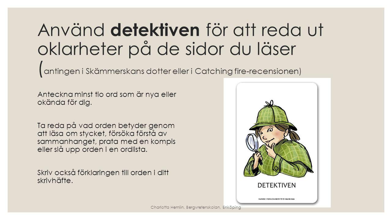 Charlotta Hemlin, Bergvretenskolan, Enköping