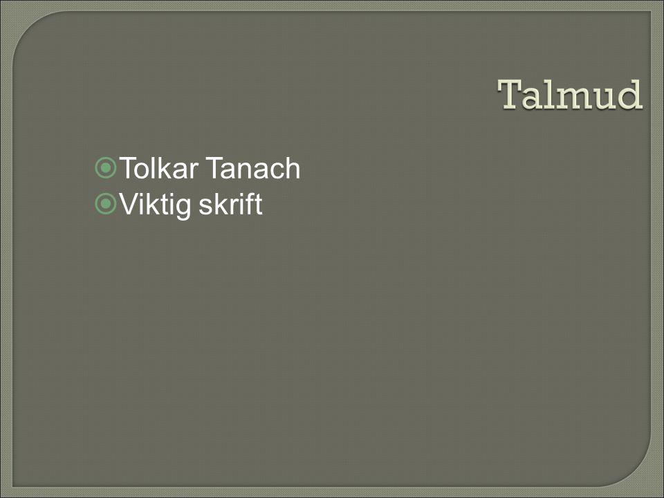 Tolkar Tanach Viktig skrift