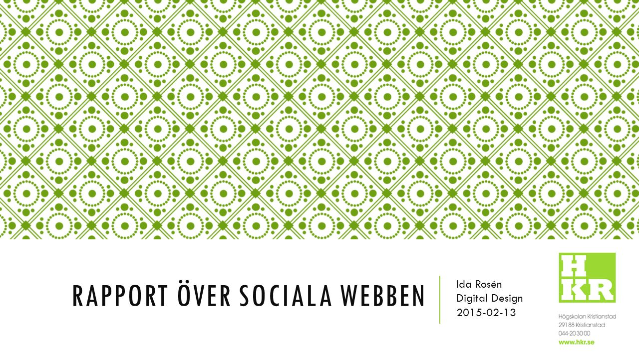 Rapport över sociala webben