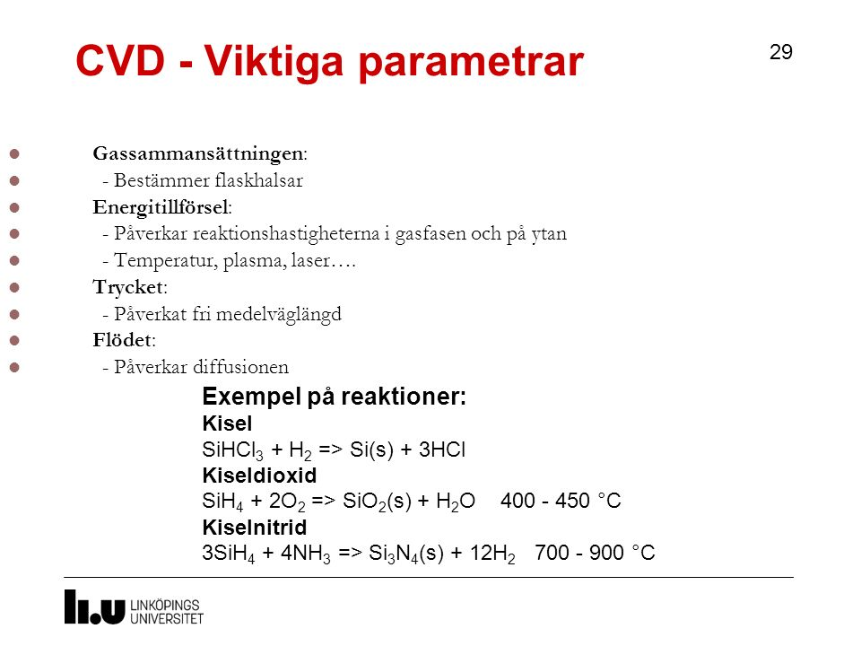 CVD - Viktiga parametrar