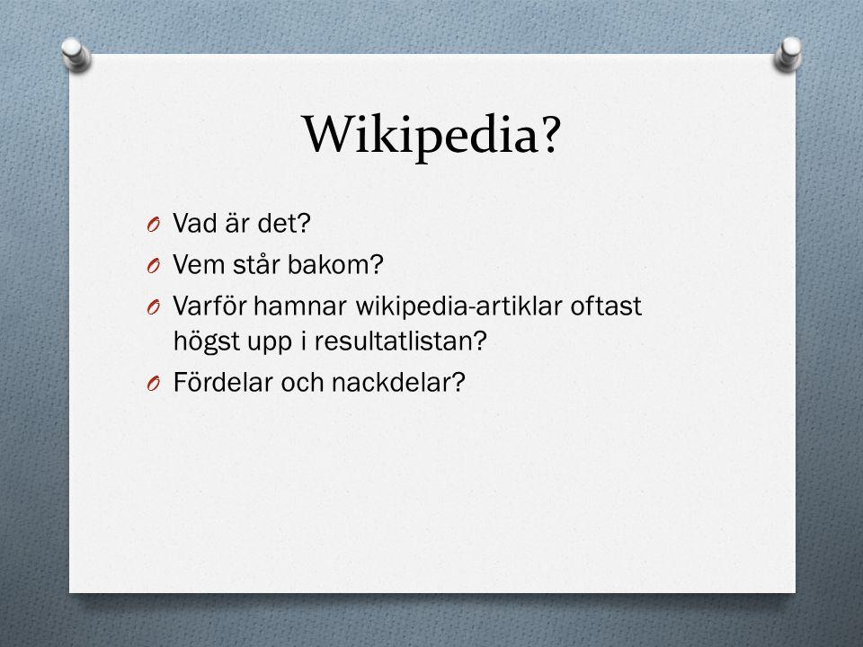 Wikipedia Vad är det Vem står bakom