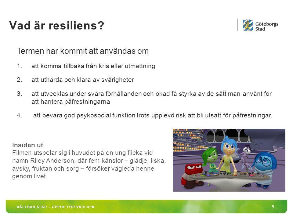 Vad är resiliens Termen har kommit att användas om