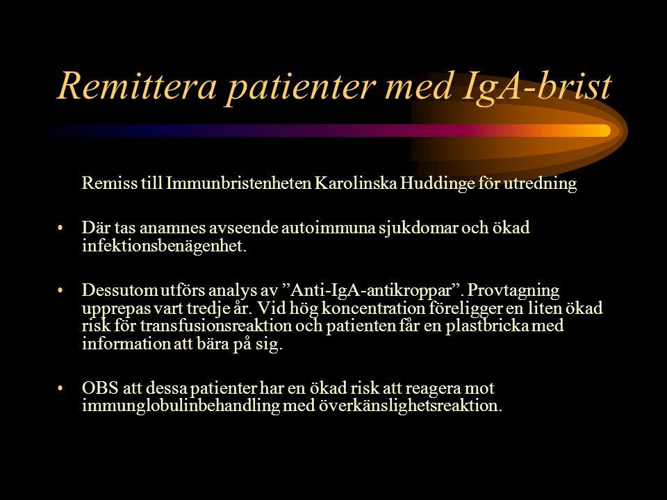 Remittera patienter med IgA-brist