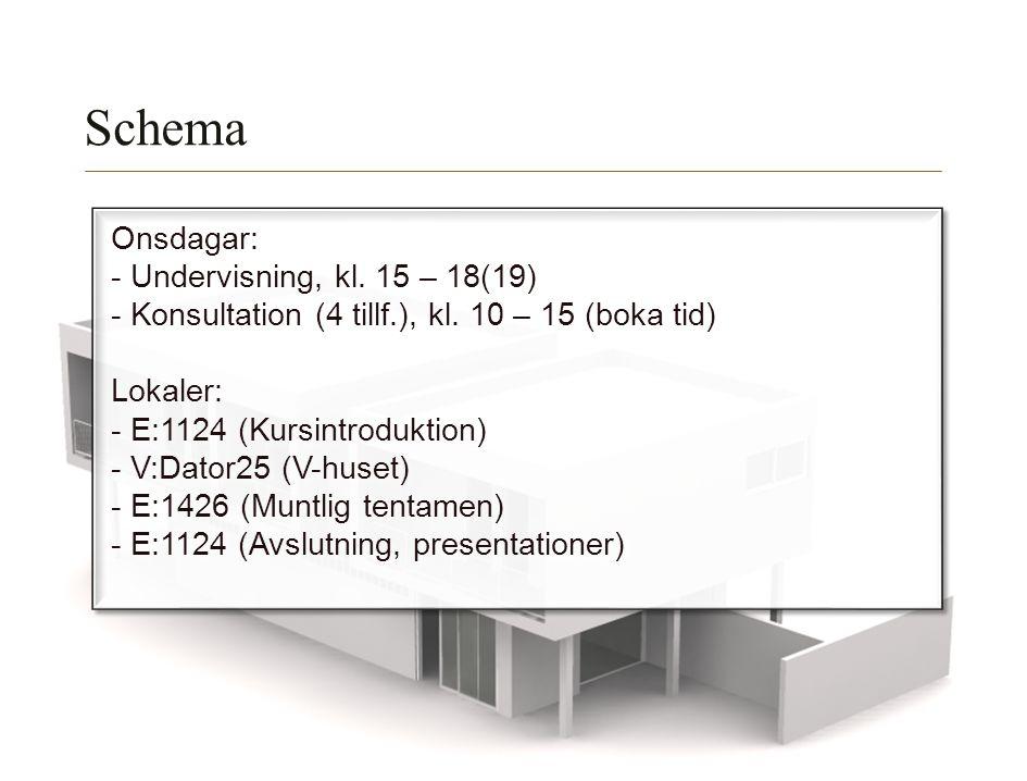 Schema Onsdagar: - Undervisning, kl. 15 – 18(19)