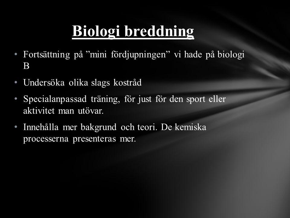 Biologi breddning Fortsättning på mini fördjupningen vi hade på biologi B. Undersöka olika slags kostråd.