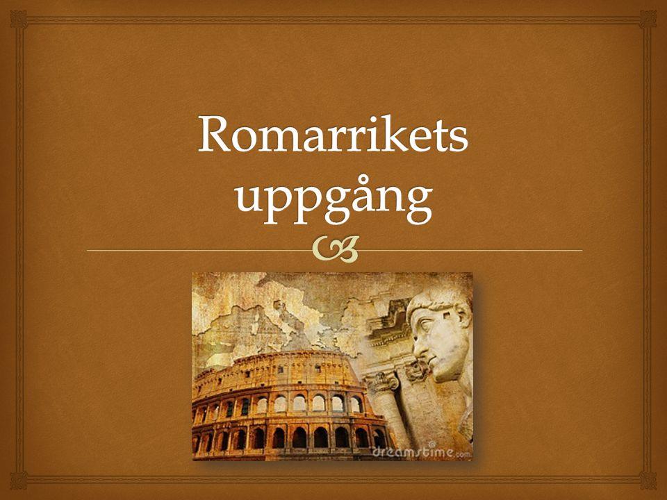 Romarrikets uppgång