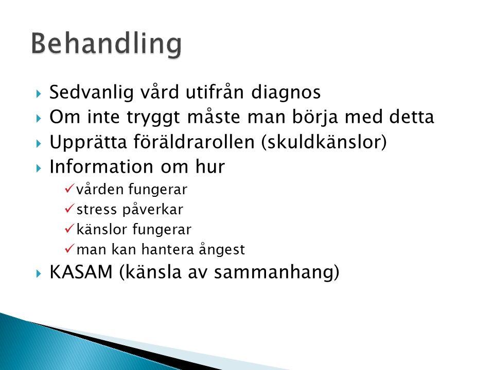 Behandling Sedvanlig vård utifrån diagnos