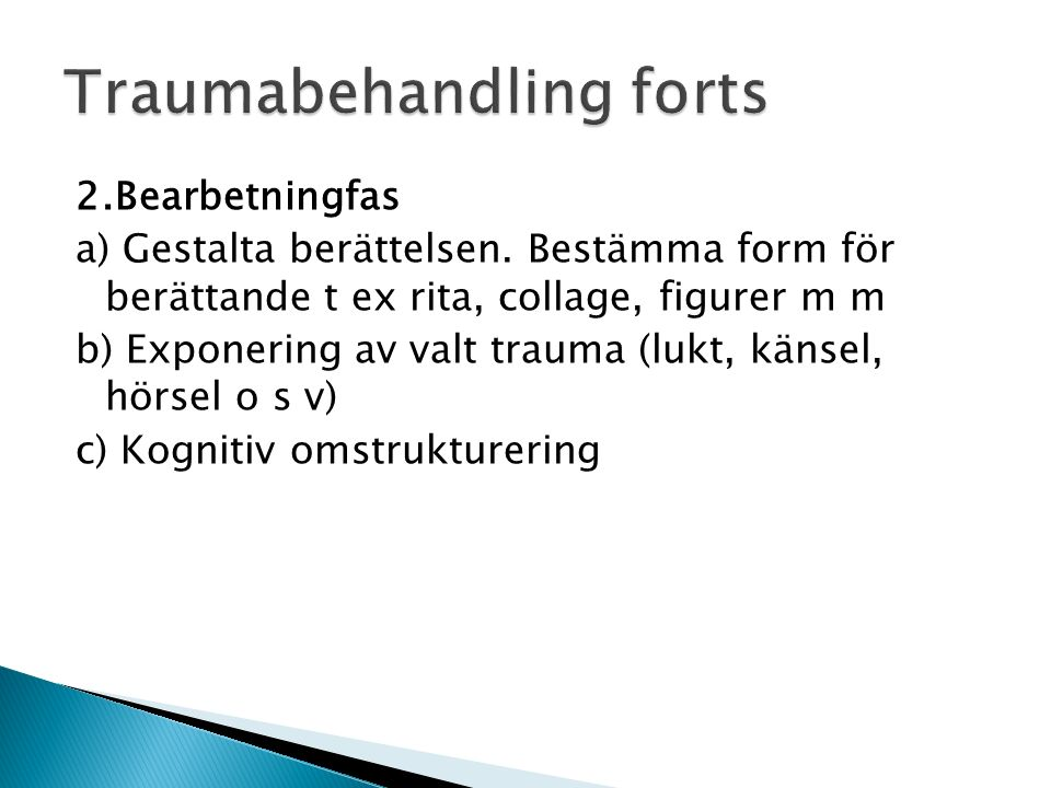 Traumabehandling forts