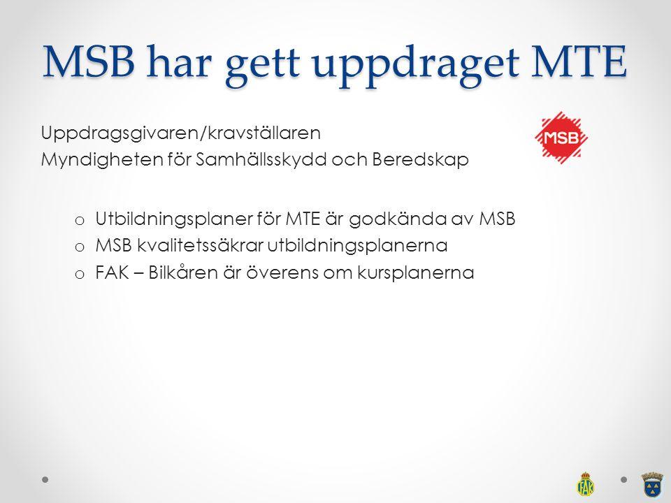 MSB har gett uppdraget MTE