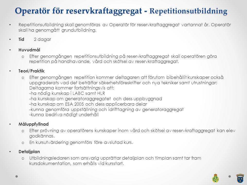 Operatör för reservkraftaggregat - Repetitionsutbildning