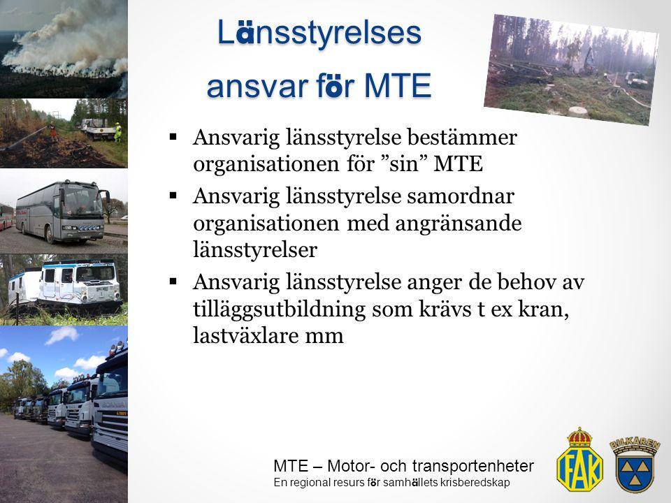 Länsstyrelses ansvar för MTE