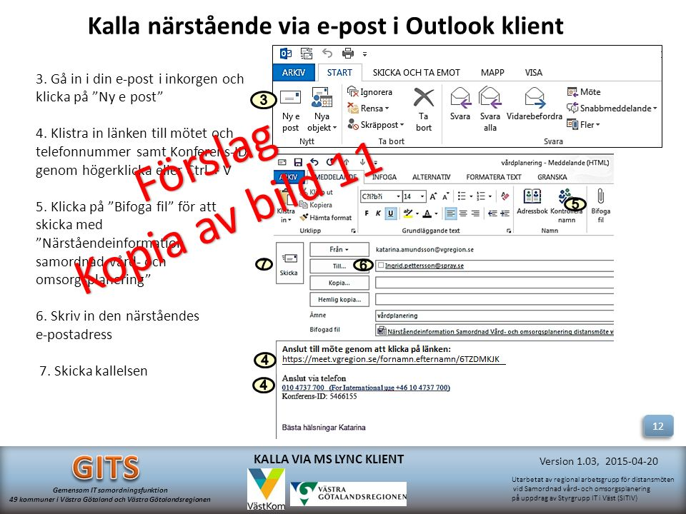 Kalla närstående via e-post i Outlook klient
