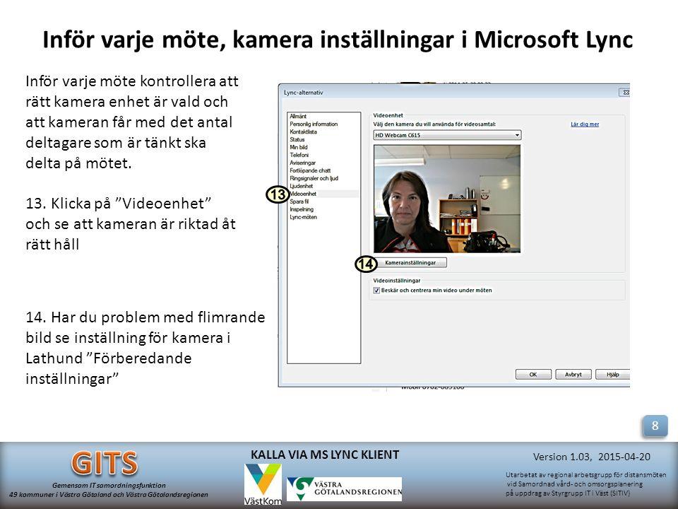 Inför varje möte, kamera inställningar i Microsoft Lync