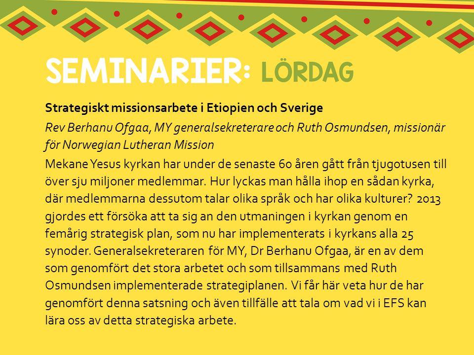 Strategiskt missionsarbete i Etiopien och Sverige