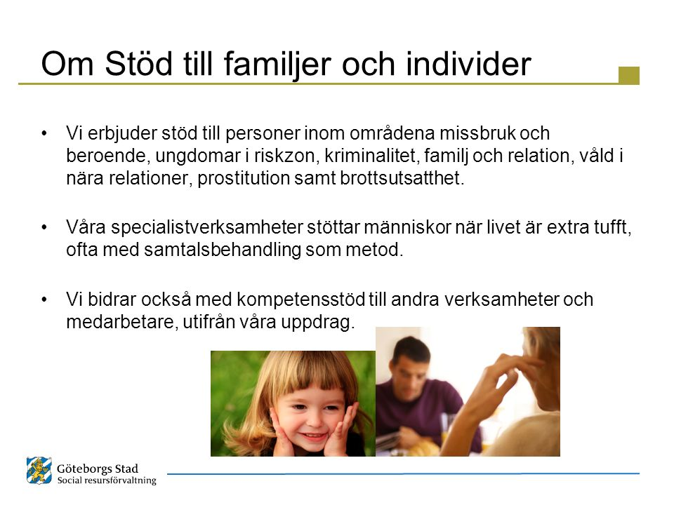 Om Stöd till familjer och individer