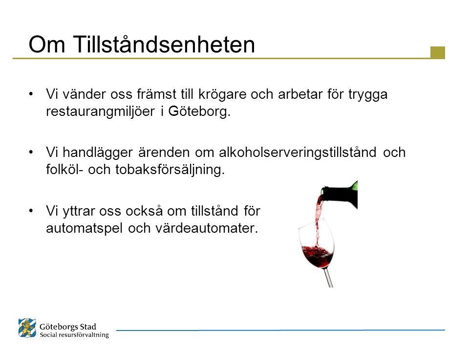 Om Tillståndsenheten Vi vänder oss främst till krögare och arbetar för trygga restaurangmiljöer i Göteborg.
