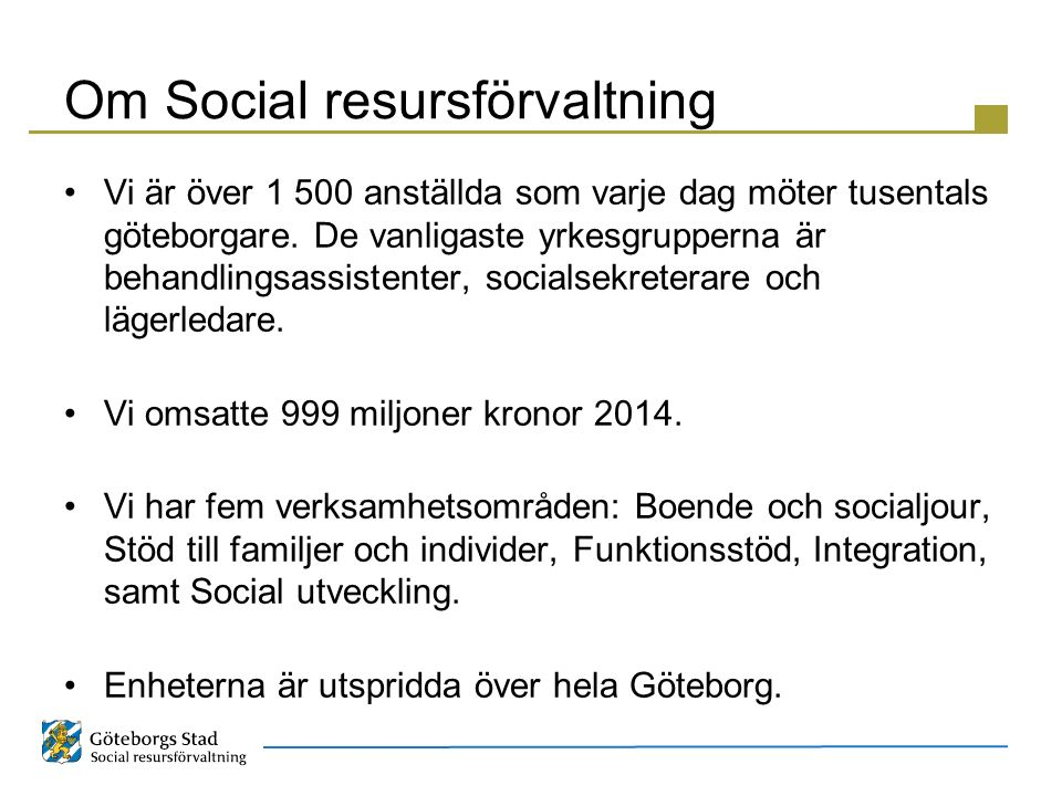 Om Social resursförvaltning