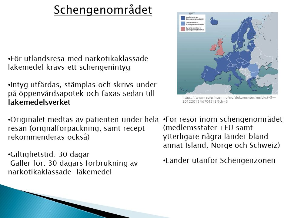 Schengenområdet https://www.regjeringen.no/no/dokumenter/meld-st-5--20122013/id704518/ ch=3.