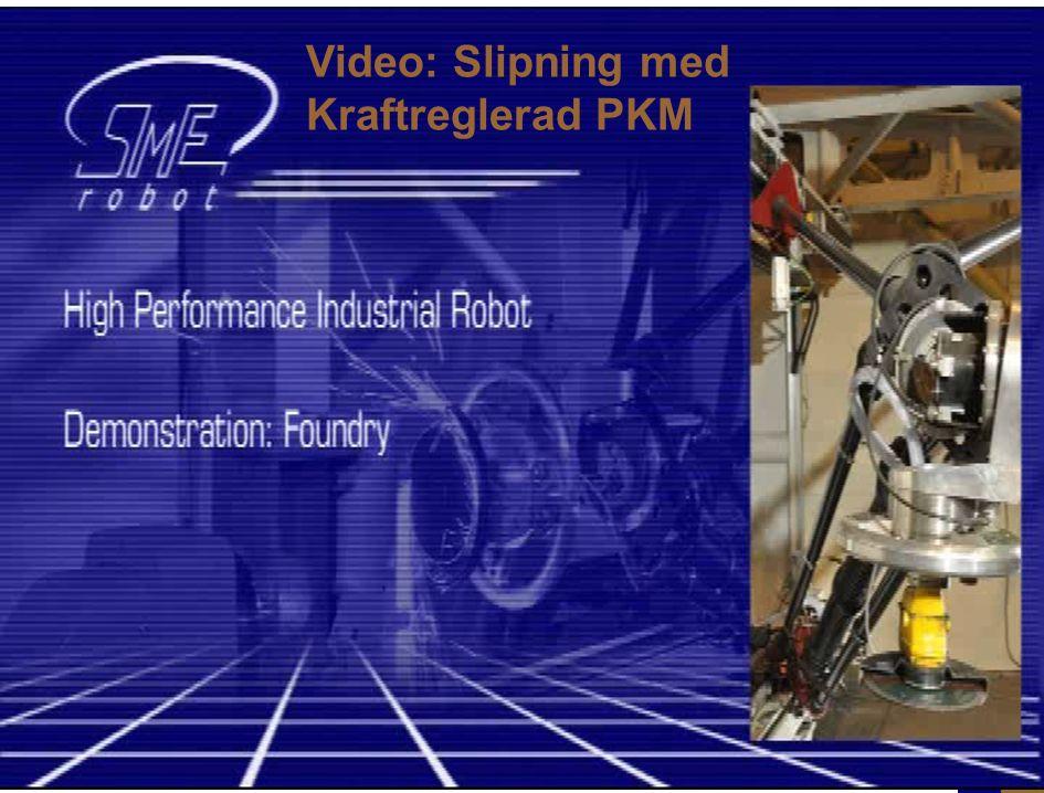 Video: Slipning med Kraftreglerad PKM